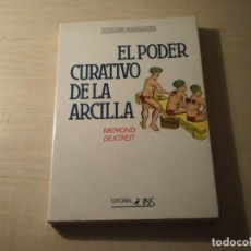 Libros de segunda mano: EL PODER CURATIVO DE LA ARCILLA (RAYMON DEXTREIT) (1989). Lote 195284027