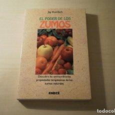 Libros de segunda mano: EL PODER DE LOS ZUMOS (JAY KORDICH) (1993). Lote 195285100