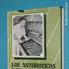 Libros de segunda mano: LOS ANTIBIOTICOS Y SUS APLICACIONES AGROPECUARIAS, COLECCION AGRICOLA SALVAT 1957. Lote 195325033
