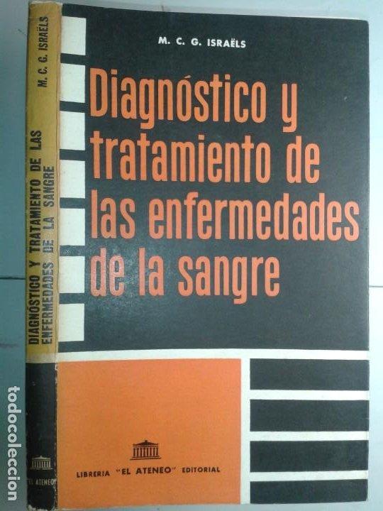 DIAGNÓSTICO Y TRATAMIENTO DE LAS ENFERMEDADES DE LA SANGRE 1966 M. C. G. ISRAËLS 1ª ED. EL ATENEO (Libros de Segunda Mano - Ciencias, Manuales y Oficios - Medicina, Farmacia y Salud)