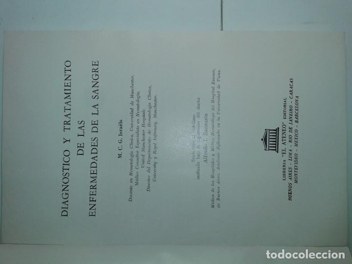 Libros de segunda mano: DIAGNÓSTICO Y TRATAMIENTO DE LAS ENFERMEDADES DE LA SANGRE 1966 M. C. G. ISRAËLS 1ª ED. EL ATENEO - Foto 2 - 195326361