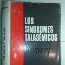 Libros de segunda mano: LOS SÍNDROMES TALASÉMICOS 1967 D. J. WEATHERALL 1ª EDICIÓN TORAY. Lote 195327632