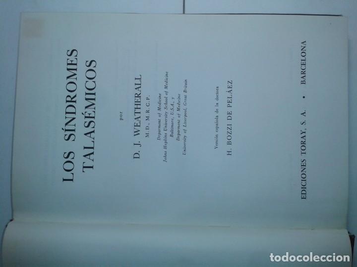 Libros de segunda mano: LOS SÍNDROMES TALASÉMICOS 1967 D. J. WEATHERALL 1ª EDICIÓN TORAY - Foto 2 - 195327632
