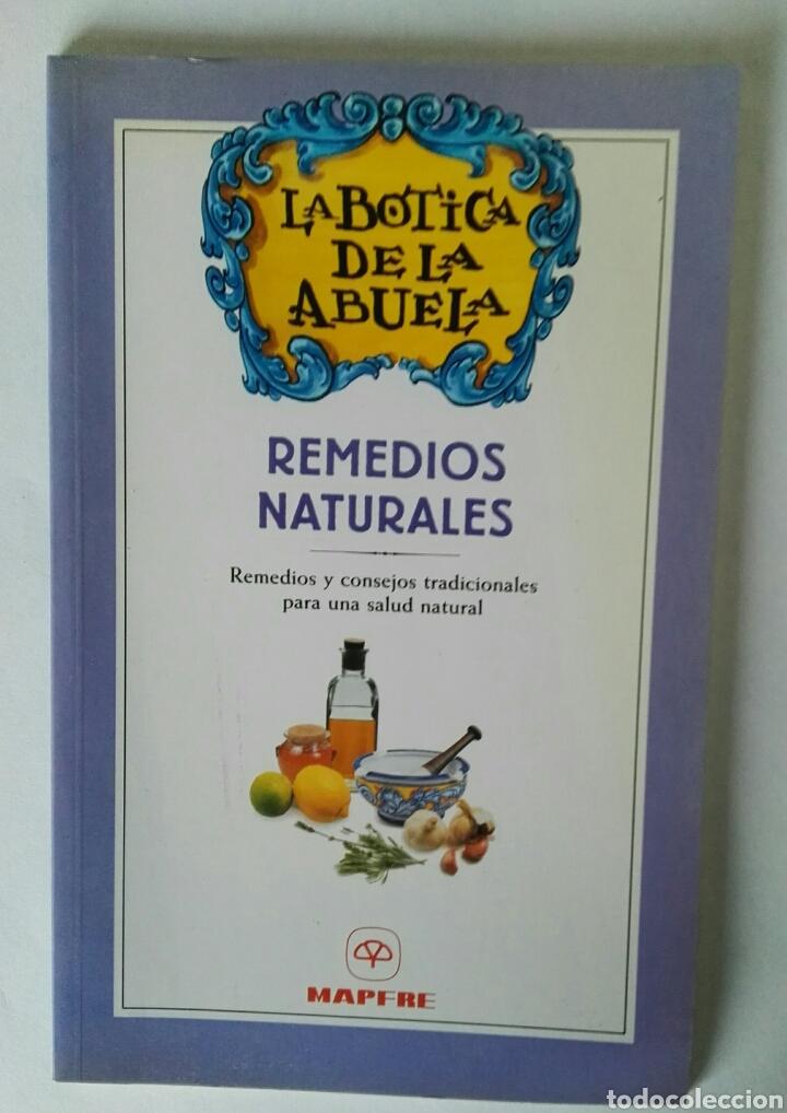 LA BOTICA DE LA ABUELA REMEDIOS NATURALES (Libros de Segunda Mano - Ciencias, Manuales y Oficios - Medicina, Farmacia y Salud)