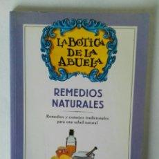 Libros de segunda mano: LA BOTICA DE LA ABUELA REMEDIOS NATURALES. Lote 195336262