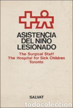 ASISTENCIA DEL NIÑO LESIONADO - SALVAT (Libros de Segunda Mano - Ciencias, Manuales y Oficios - Medicina, Farmacia y Salud)