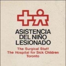 Libros de segunda mano: ASISTENCIA DEL NIÑO LESIONADO - SALVAT. Lote 195368583
