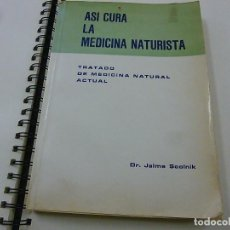 Libros de segunda mano: ASI CURA LA MEDICINA NATURISTA - DR. JAIME SCOLNIK - N 7. Lote 195372778