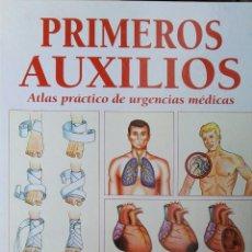 Libros de segunda mano: PRIMEROS AUXILIOS ATLAS PRÁCTICO DE URGENCIAS MÉDICAS. Lote 195374928