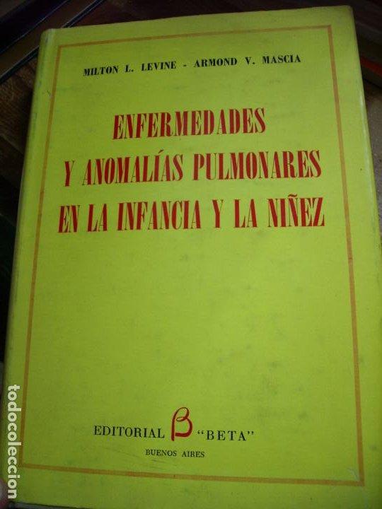 ENFERMEDADES Y ANOMALÍAS PULMONARES EN LA INFANCIA Y LA NIÑEZ, LEVINE Y MASCIA. 1968. L.36-39 (Libros de Segunda Mano - Ciencias, Manuales y Oficios - Medicina, Farmacia y Salud)