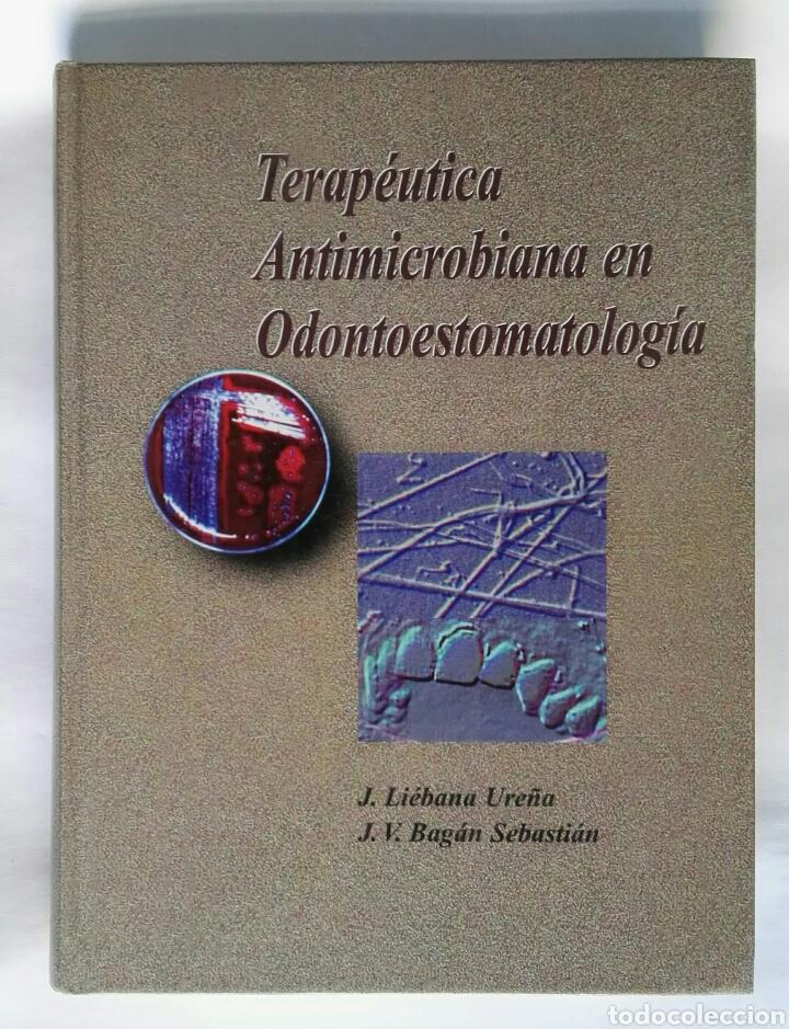 TERAPEUTICA ANTIMICROBIANA EN ODONTOESTOMATOLOGIA (Libros de Segunda Mano - Ciencias, Manuales y Oficios - Medicina, Farmacia y Salud)