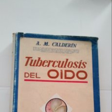 Libros de segunda mano: TUBERCULOSIS DEL OIDO. Lote 195396006