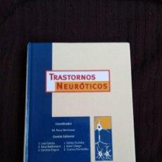 Libros de segunda mano: TRASTORNOS NEURÓTICOS . Lote 195416583