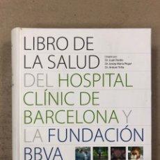 Libros de segunda mano: LIBRO DE LA SALUD DEL HOSPITAL CLÍNICO DE BARCELONA Y LA FUNDACIÓN BBVA. VV.AA.. Lote 195433213