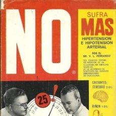 Libros de segunda mano: NO SUFRA MAS HIPERTENSION E HIPOTENSION ARTERIAL DR V L FERRANDIZ MEDICINA NATURAL. Lote 195440393
