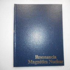Libros de segunda mano: JORDI RUSCADELLA NADAL RESONANCIA MAGNÉTICA NUCLEAR Y99027T. Lote 195472432