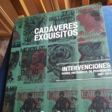 Libros de segunda mano: CADÁVERES EXQUISITOS INTERVENCIONES SOBRE OBITUARIOS DE PERIÓDICOS 2001-2014 TXUSPO POYO. Lote 195476798