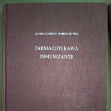 Libros de segunda mano: DR. FLORENCIO MORENO DE VEGA - FARMACOTERAPIA INMUNIZANTE. Lote 195477696
