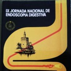 Libros de segunda mano: IX JORNADA NACIONAL DE ENDOSCOPIA DIGESTIVA. SEVILLA 1987.. Lote 195486301