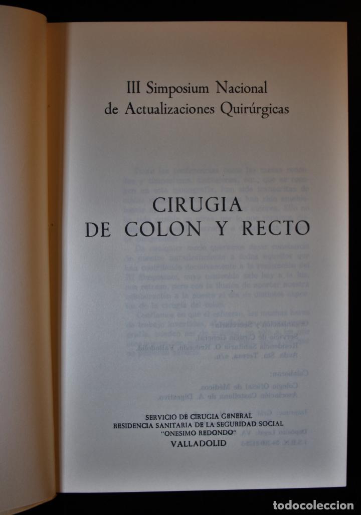 Libros de segunda mano: Cirugía de colon y recto. III simposium nacional de actualizaciones quirúrgicas. Varios autores. Val - Foto 2 - 195496831