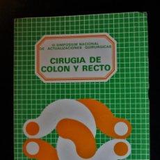 Libros de segunda mano: CIRUGÍA DE COLON Y RECTO. III SIMPOSIUM NACIONAL DE ACTUALIZACIONES QUIRÚRGICAS. VARIOS AUTORES. VAL. Lote 195496831
