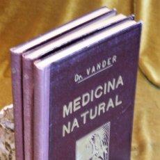 Libros de segunda mano: MODERNA MEDICINA NATURAL,1952,DOCTOR VANDER,3 TOMOS. Lote 195504726