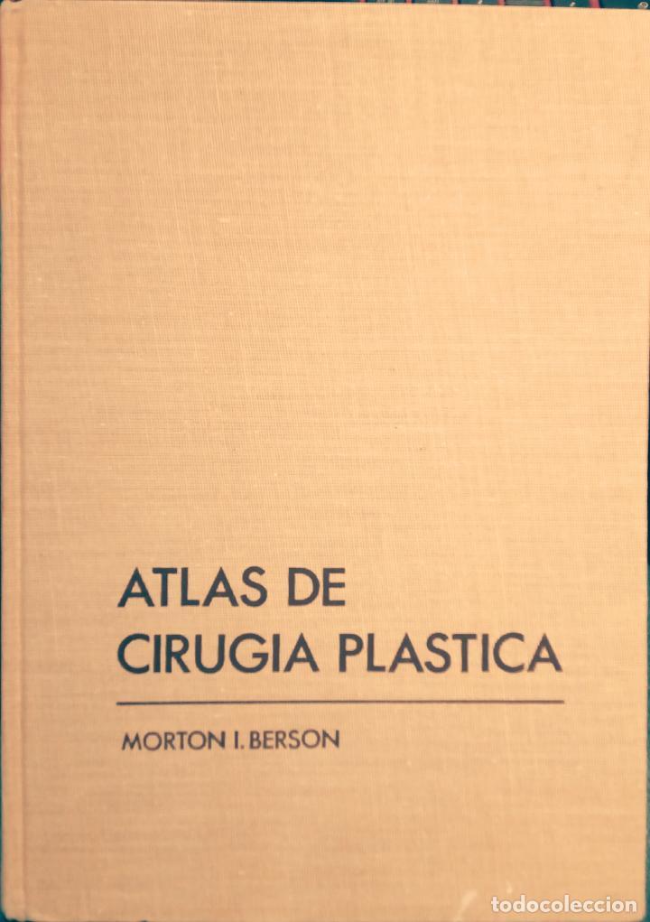 ATLAS DE CIRUGÍA PLÁSTICA. MORTON IRWIN BERSON. ( MÉDICINA ESTÉTICA ) (Libros de Segunda Mano - Ciencias, Manuales y Oficios - Medicina, Farmacia y Salud)