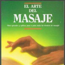 Libros de segunda mano: EL ARTE DEL MASAJE . Lote 195551877
