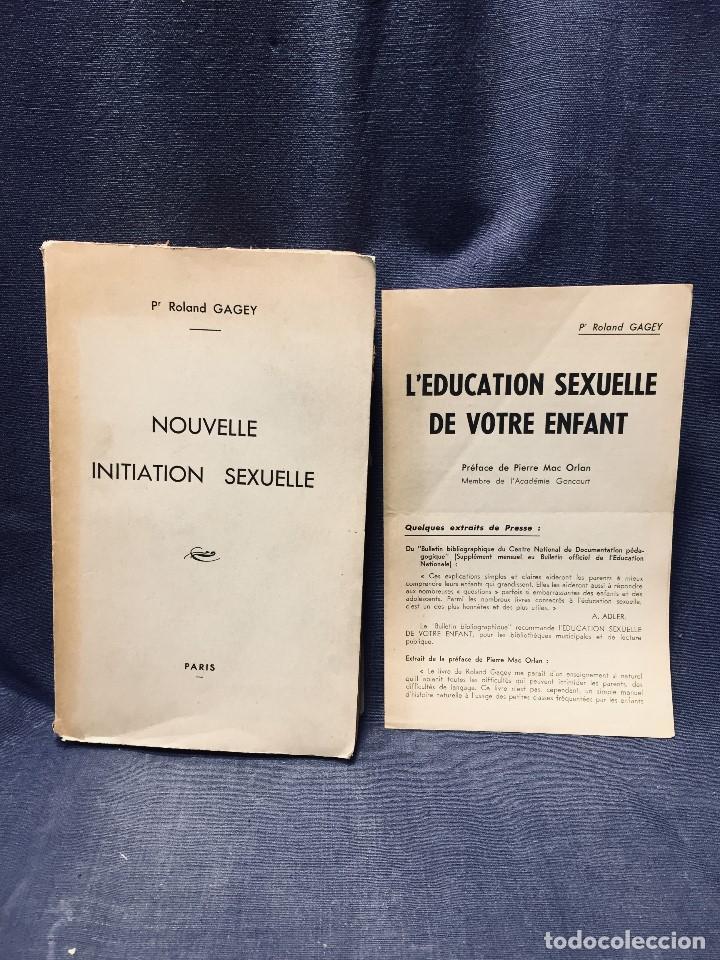 1954 ROLAND GAGEY NOUVELLE INITIATION SEXUELLE PARIS INICIACION SEXUAL 22,5X14CMS (Libros de Segunda Mano - Ciencias, Manuales y Oficios - Medicina, Farmacia y Salud)
