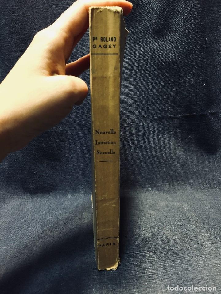 Libros de segunda mano: 1954 roland gagey nouvelle initiation sexuelle paris iniciacion sexual 22,5x14cms - Foto 4 - 196027338