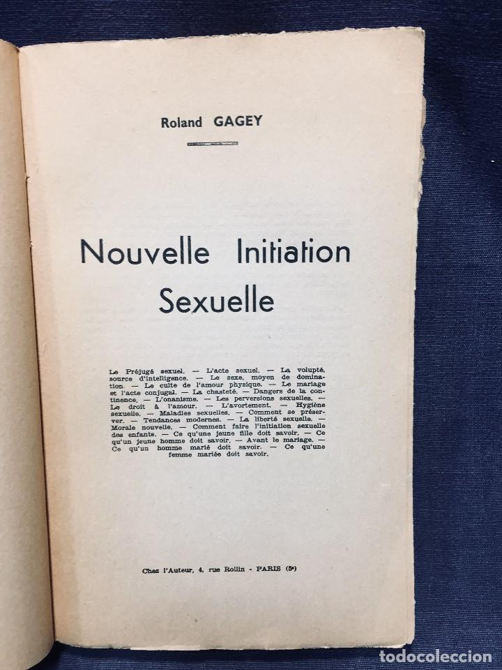 Libros de segunda mano: 1954 roland gagey nouvelle initiation sexuelle paris iniciacion sexual 22,5x14cms - Foto 6 - 196027338