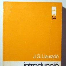 Libros de segunda mano: LLAURADÓ, J.G. - INTRODUCCIÓ A L'ENGINYERIA BIOMÈDICA - BARCELONA 1976. Lote 196222812