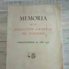 Libros de segunda mano: MEMORIA DE LA DIRECCIÓN GENERAL DE SANIDAD (MADRID, 1961) - ESTADÍSTICA ENFERMEDADES EN ESPAÑA. Lote 196446041
