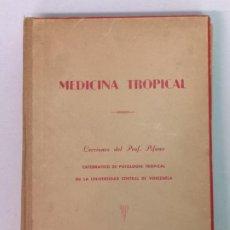 Libros de segunda mano: MEDICINA TROPICAL LECCIONES DEL PROFESOR PIFANO VENEZUELA. Lote 196519486