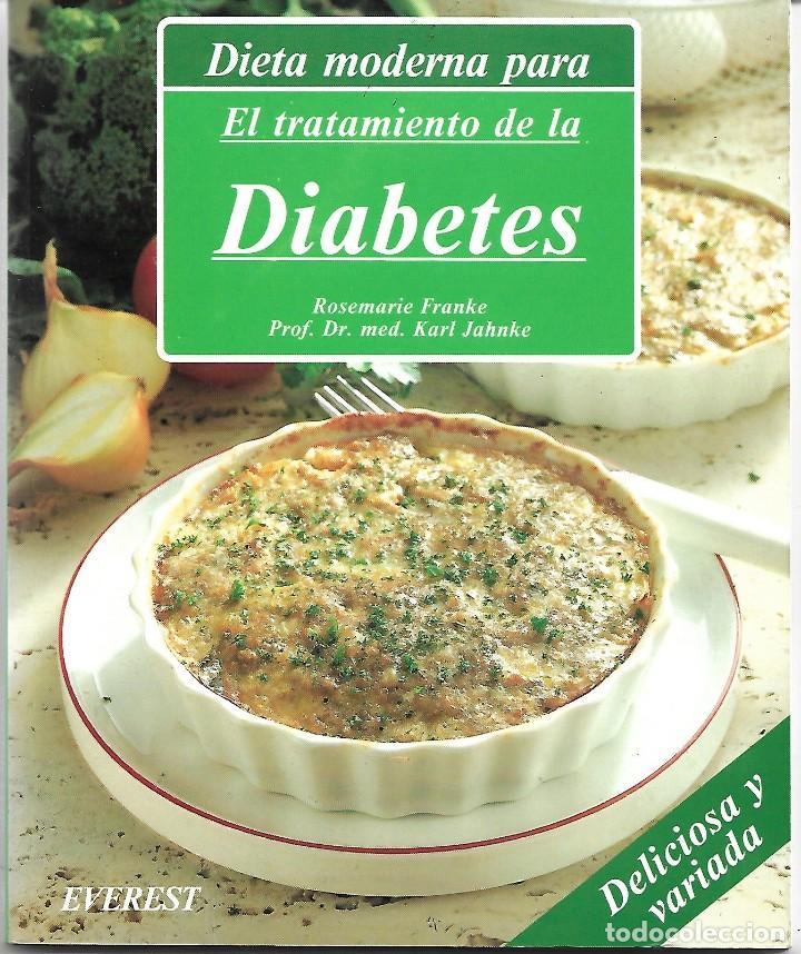 DIETA MODERNA PARA EL TRATAMIENTO DE LA DIABETES. (Libros de Segunda Mano - Ciencias, Manuales y Oficios - Medicina, Farmacia y Salud)
