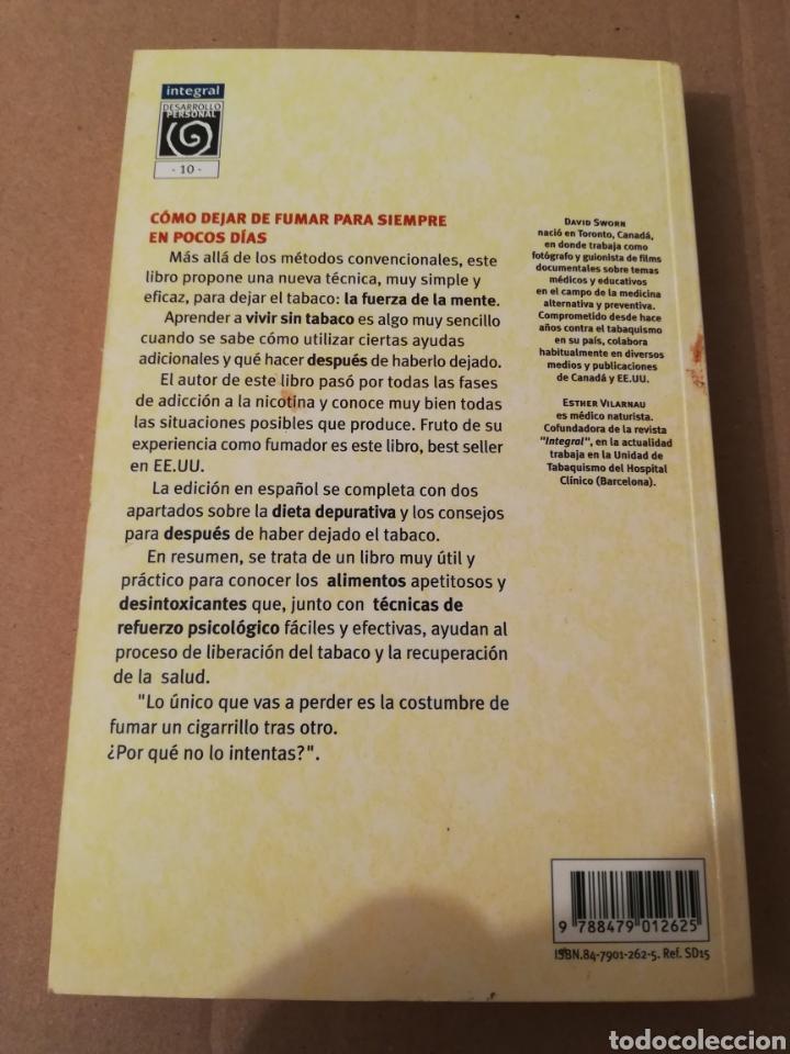 Libros de segunda mano: TU MENTE PUEDE CON EL TABACO (DR. ELSON M. HASS Y GUILLERMO LÓPEZ) - Foto 6 - 196805328