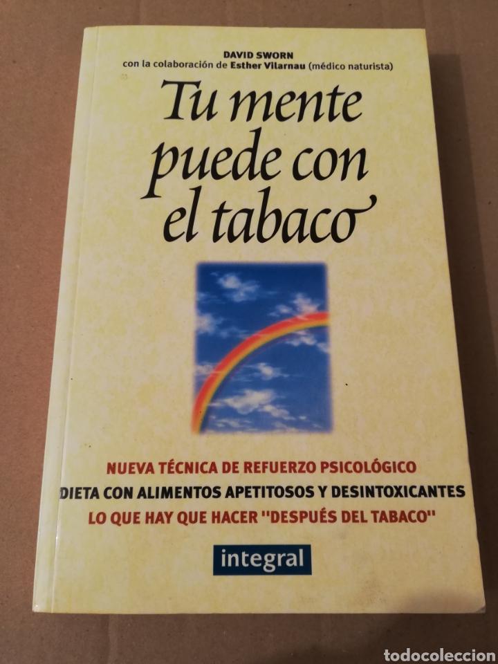 TU MENTE PUEDE CON EL TABACO (DR. ELSON M. HASS Y GUILLERMO LÓPEZ) (Libros de Segunda Mano - Ciencias, Manuales y Oficios - Medicina, Farmacia y Salud)