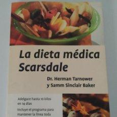 Libros de segunda mano: LA DIETA MÉDICA SCARSDALE. TARNOWER Y SINCLAIR BAKER. 28° ED. PLANETA. Lote 197331031
