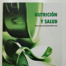 Libros de segunda mano: NUTRICION Y SALUD. CLAVES PARA UNA ALIMENTACION SANA - ED. AUPPER. Lote 197360381