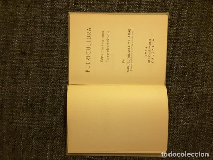 Libros de segunda mano: PUERICULTURA PROFESOR SAMUEL VELASCO EDICIONES PASTOR VALENCIA 1954 - Foto 6 - 197563647