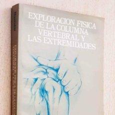 Libros de segunda mano: EXPLORACIÓN FÍSICA DE LA COLUMNA VERTEBRAL Y LAS EXTREMIDADES - HOPPENFELD, STANLEY. Lote 197713747