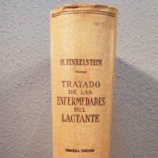 Libros de segunda mano: TRATADO DE LAS ENFERMEDADES DEL LACTANTE. PROF. DR. H. FINKELSTEIN. EDITORIAL LABOR S.A. AÑO 1941. Lote 197874458