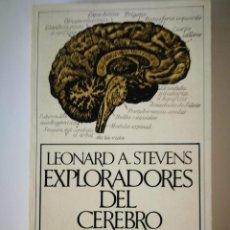 Libros de segunda mano: EXPLORADORES DEL CEREBRO. LEONARD A. STEVENS. Lote 199189212