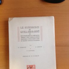 Libros de segunda mano: LE SYNDROME DE GUILLAIN-BARRÉ PARIS 1958. Lote 199667202