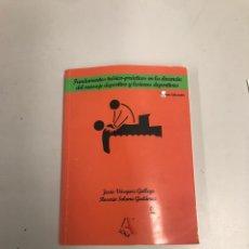 Libros de segunda mano: FUNDAMENTOS TEÓRICO-PRÁCTICOS EN LA DOCENCIA DEL MASAJE DEPORTIVO Y LESIONES DEPORTIVAS. Lote 201269140