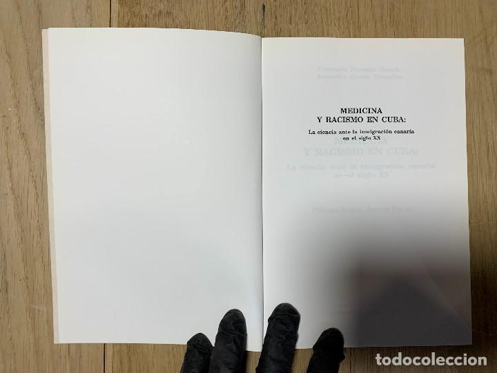 Libros de segunda mano: MEDICINA Y RACISMO EN CUBA NARANJO OROVIO GARCIA GONZALEZ LA LAGUNA CULTURA POPULAR CANARIA 21X15CMS - Foto 4 - 201329916