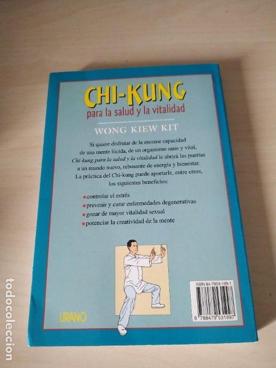 Libros de segunda mano: Chi-Kung para la Salud y la Vitaliad - Wong Kiew Kit. Urano. Difícil - Foto 2 - 201598833