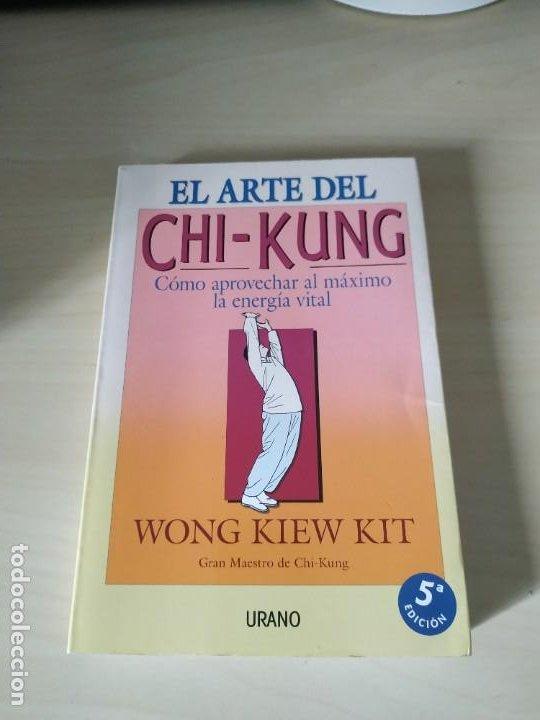 EL ARTE DEL CHI-KUNG - WONG KIEW KIT. URANO. BUSCADO (Libros de Segunda Mano - Ciencias, Manuales y Oficios - Medicina, Farmacia y Salud)