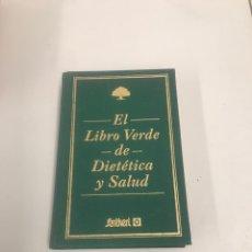 Libros de segunda mano: EL LIBRO VERDE DE DIETÉTICA Y SALUD. Lote 201942895