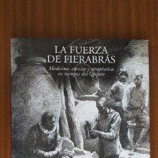 Libros de segunda mano: LA FUERZA DE FIERABRÁS --- JAVIER PUERTO. Lote 200113847